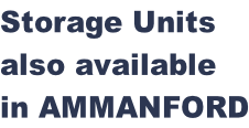 Storage Units  also available  in AMMANFORD